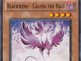 Blackwing - Calima the Haze