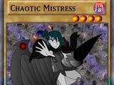 Chaotic Mistress