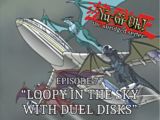 Loopy In The Sky With Duel Disks
