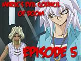 Marik's Evil Council of Doom 5
