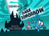 Welcome to the Dark Tomorrow