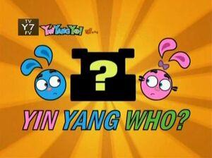 239 - Yin Yang Who?