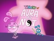 106b - Aura... or Not
