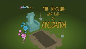 233b - The Recline and Fall of Civilization