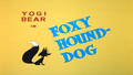 Foxy Hound-Dog title card.png