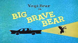 Big Brave Bear title card