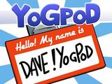 Dave Yogpod
