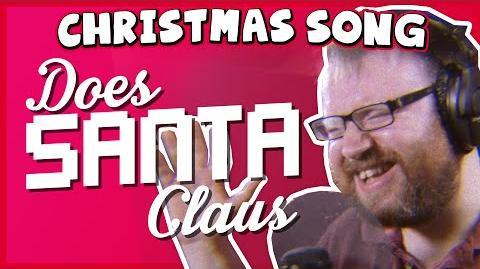 ♪ Does Santa Claus..