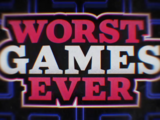Worst Games Ever