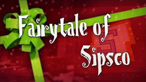Fairytale of Sipsco