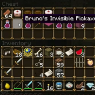 Proof that Bruno used an Invisible Pickaxe.