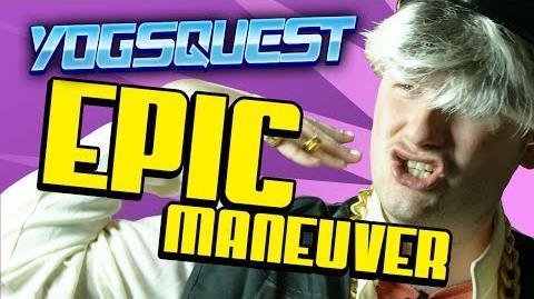 YogsQuest 2 - Episode 6 - Epic Maneuver