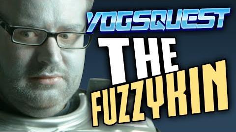 YogsQuest 2 - Episode 7 - The Fuzzykin