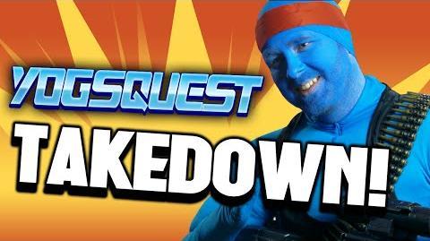 YogsQuest 2 - Episode 5 - Takedown!