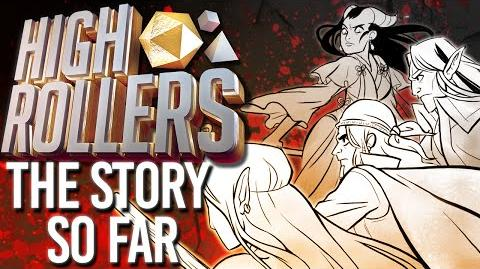 High Rollers - The Story So Far! (D&D Live Play)