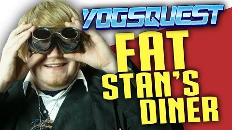 YogsQuest 2 - Episode 9 - Fat Stan's Diner