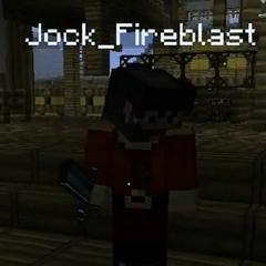 Jock Fireblast.