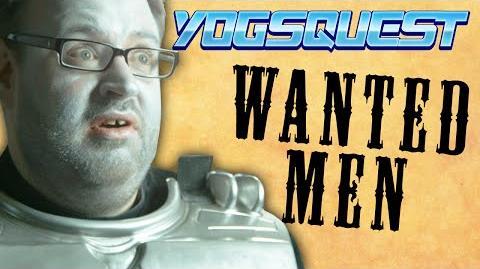 YogsQuest 2 - Episode 10 - Wanted Men
