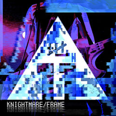 The cover art of their single, Knightmare/Frame.