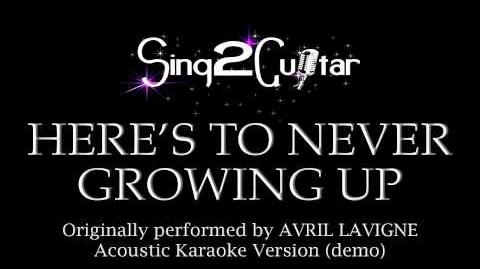 Here's To Never Growing Up (Acoustic Karaoke Version) Avril Lavigne