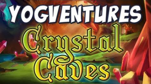 Yogventures! Thanks Crystal Cave Update Pre-Alpha Phase