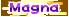 Text - Magna
