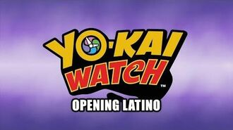 Yo-kai Watch- Opening Latino
