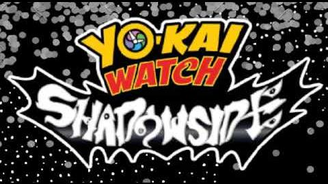 Yokai Watch ShadowSide Ending Song 2 妖怪ウォッチシャドウサイド ED ソング 2