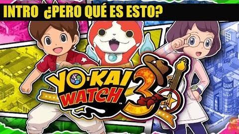 Intro Yo-kai Watch 3 Nos han desgraciado la canción