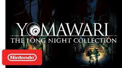 Yomawari The Long Night Collection Announcement Trailer - Nintendo Switch