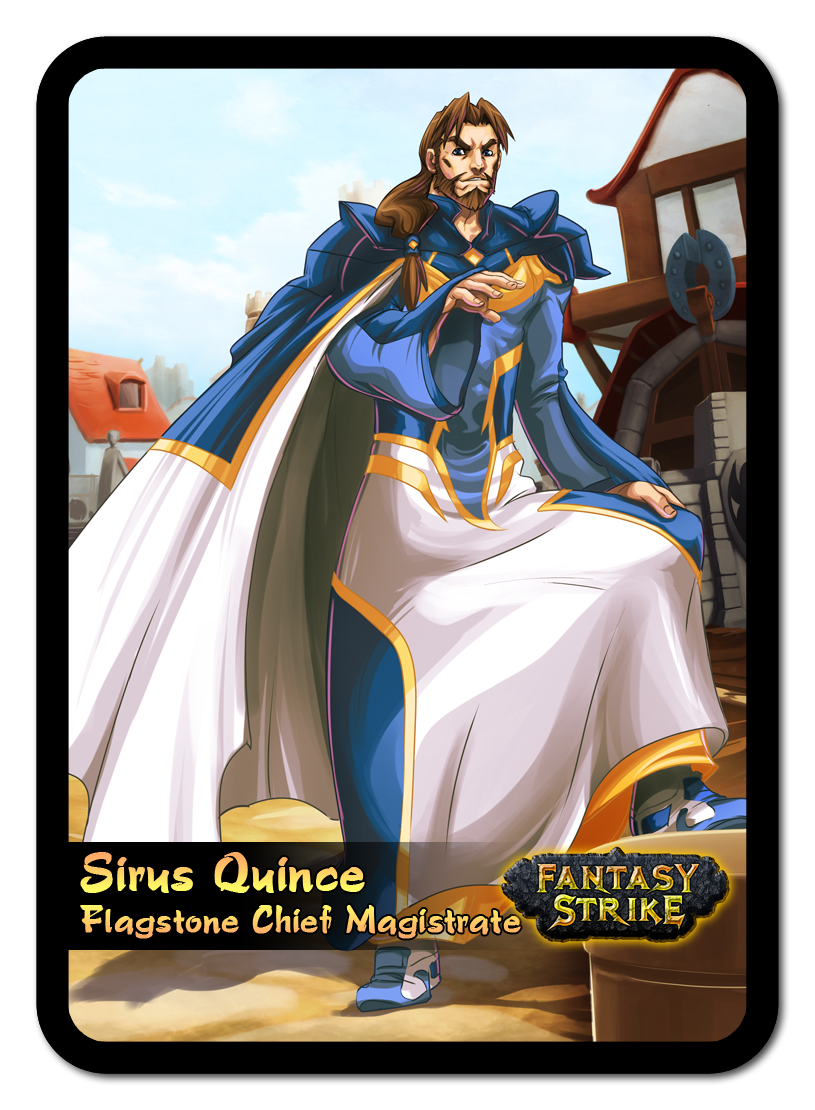 Sirus Quince, Flagstone Chief Magistrate | Yomi: Fighting
