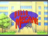 Hello, Megan!