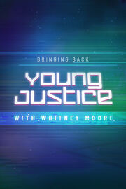 Bringing Back Young Justice poster