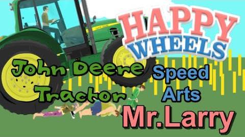 Happy Wheels Speed Art- John Deere Tractor Ep.16