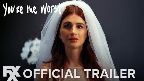 You're The Worst Season 5 Official Trailer HD FXX