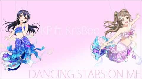 【KP ft. KrisBoo】Dancing Stars on Me【Love Live! Cover】