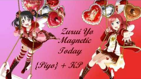Zurui Yo Magnetic Today -Piyo- + KP Love Live! Cover