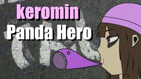 「keromin」 Panda Hero ( パンダヒーロー) Cover
