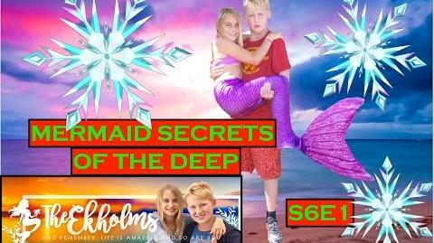 NEW ~ Mermaid Secrets of The Deep ~ S6E1 ~ the fairy tale continues..