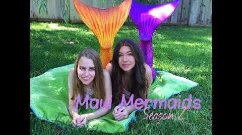 Maui Mermaids (Episode List) | Youtube Mermaid Shows Wiki