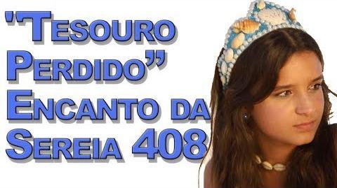 """""""Tesouro Perdido"""" Encanto da Sereia 408"""
