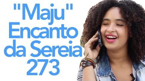 """Maju"" Encanto da Sereia 273"