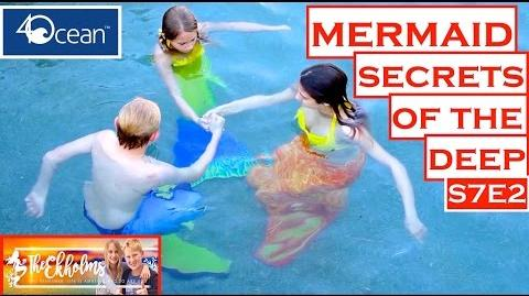 Mermaid Secrets of The Deep ~ S7E2 ~ HOW TO