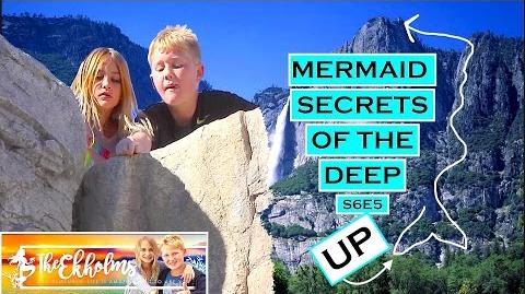 Mermaid Secrets of The Deep ~ S6E5 ~ UP