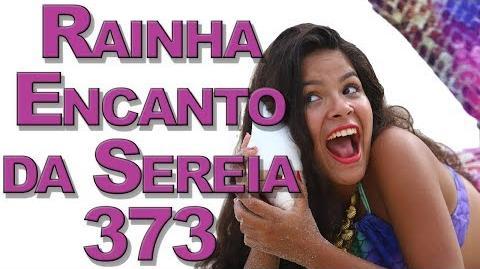 """""""Rainha"""" Encanto da Sereia Ep 373"""