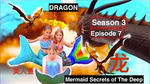 Mermaid Secrets of The Deep ~ Season 3 Episode 7 ~ DRAGON! 龙 🐉