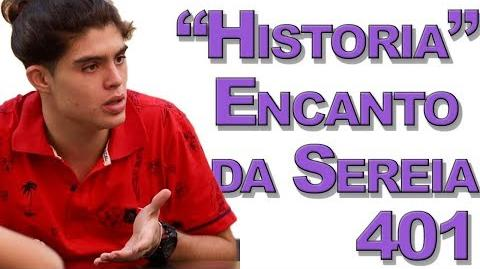 """""""Historia!"""" Encanto da Sereia 401"""