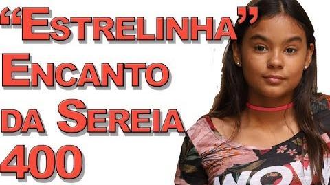 """""""Estrelinha"""" Encanto da Sereia 400"""