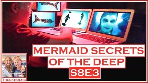 Mermaid Secrets of The Deep ~ S8E3 ~ WARRIOR