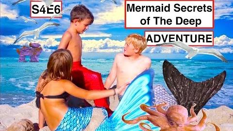 Mermaid Secrets of The Deep ~ S4E6 ~ ADVENTURE ~ A short movie made for youtube